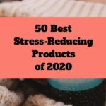 Best stress management products