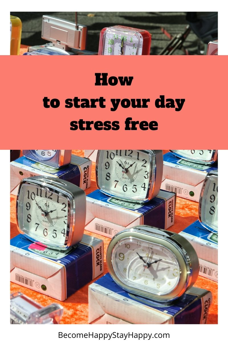 start your day stress free